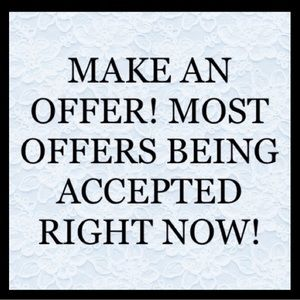 GO AHEAD.... MAKE THAT OFFER!